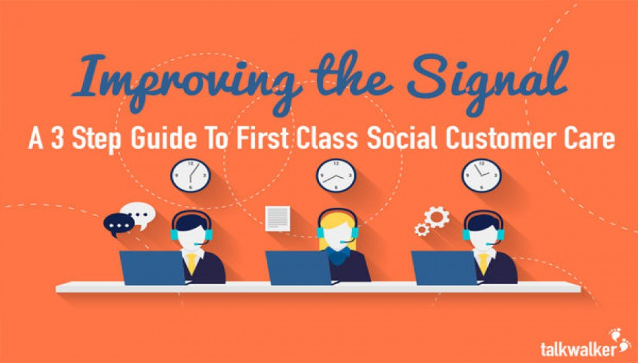 Improving the Signal: A 3 Step Guide to First Class Social Customer Care for Mobile Operators
