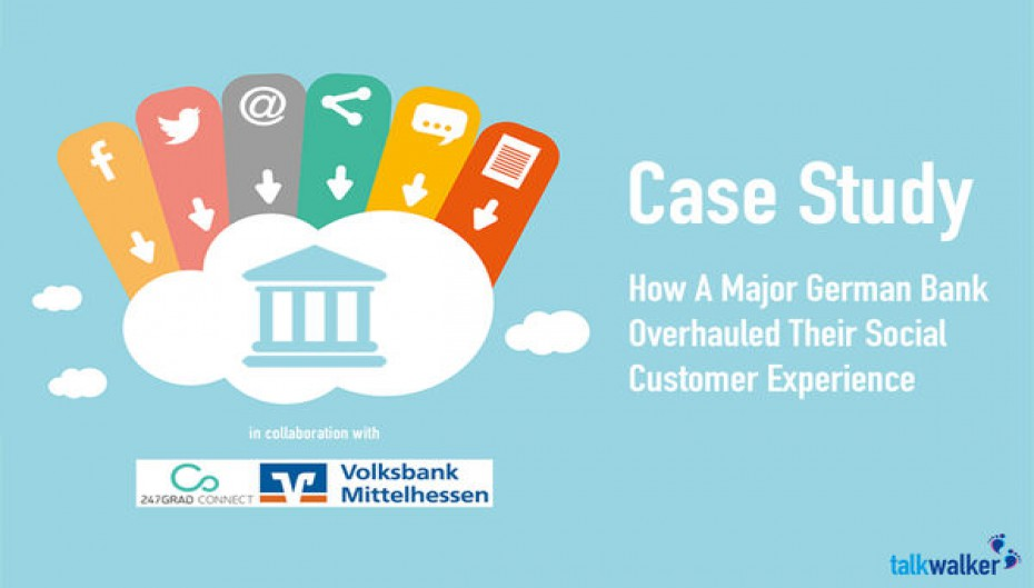 How A Major German Bank Overhauled Their Social Customer Experience