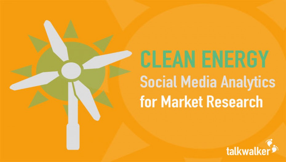 Clean Energy: Social Media Analytics for Market Research