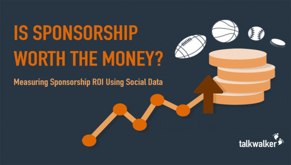 Is Sponsorship Worth the Money? Measuring Sponsorship ROI Using Social Data