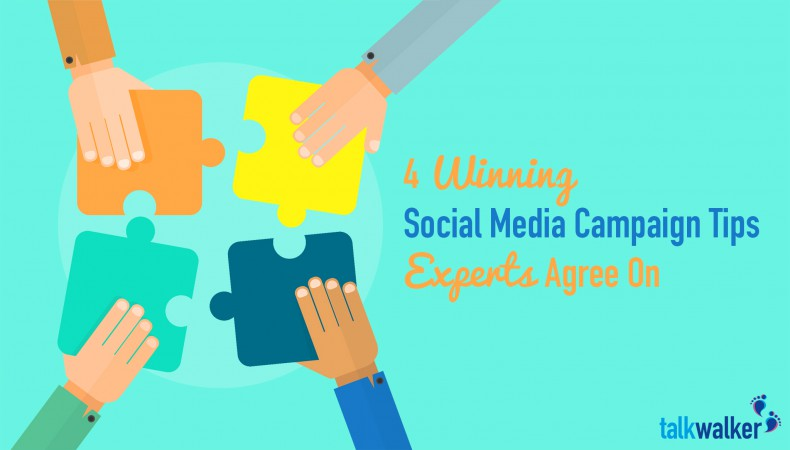 4 Winning Social Media Campaign Tips Experts Agree On