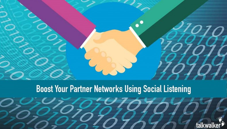 3 Simple Steps To Boost Partner Networks Using Social Listening