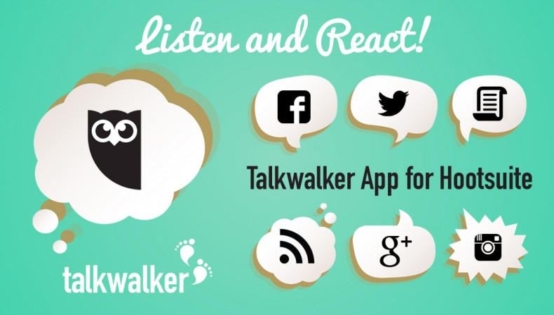 Listen and React! Taking Engagement to the Next Level with the Talkwalker App for Hootsuite
