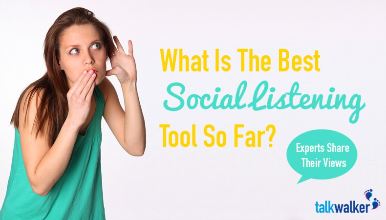 What Is The Best Social Listening Tool So Far? Experts Share Their Views