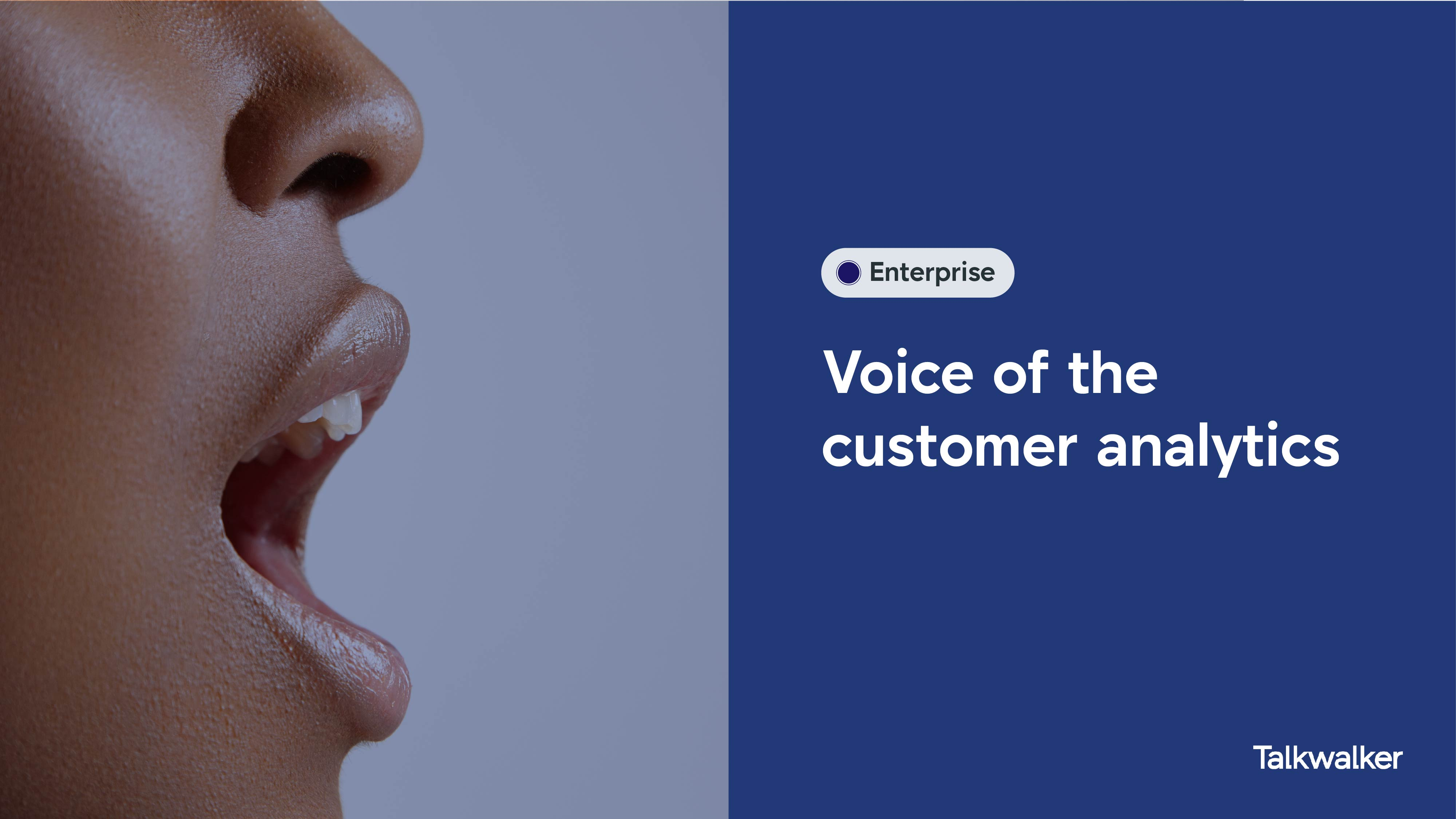 Voice of the customer analytics - Image shows a person in profile, with their mouth open, ready to speak.