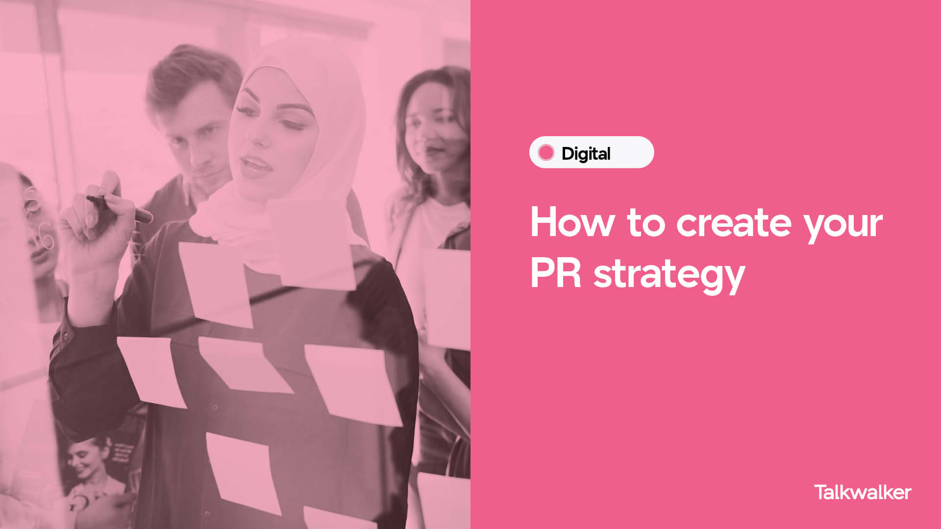 How to create your PR strategy - people stood in front of a glass wall, with post it notes covering