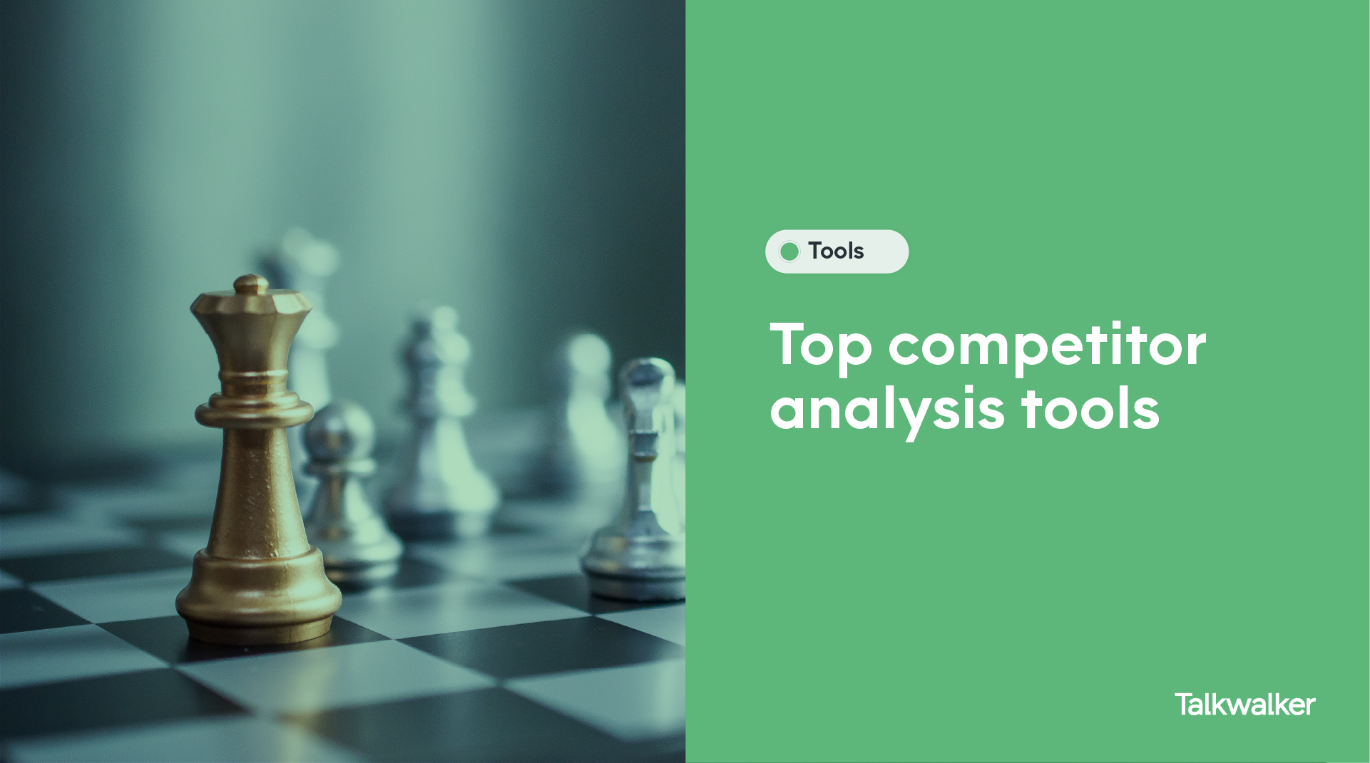 The best competitor analysis tools - chess pieces on a board
