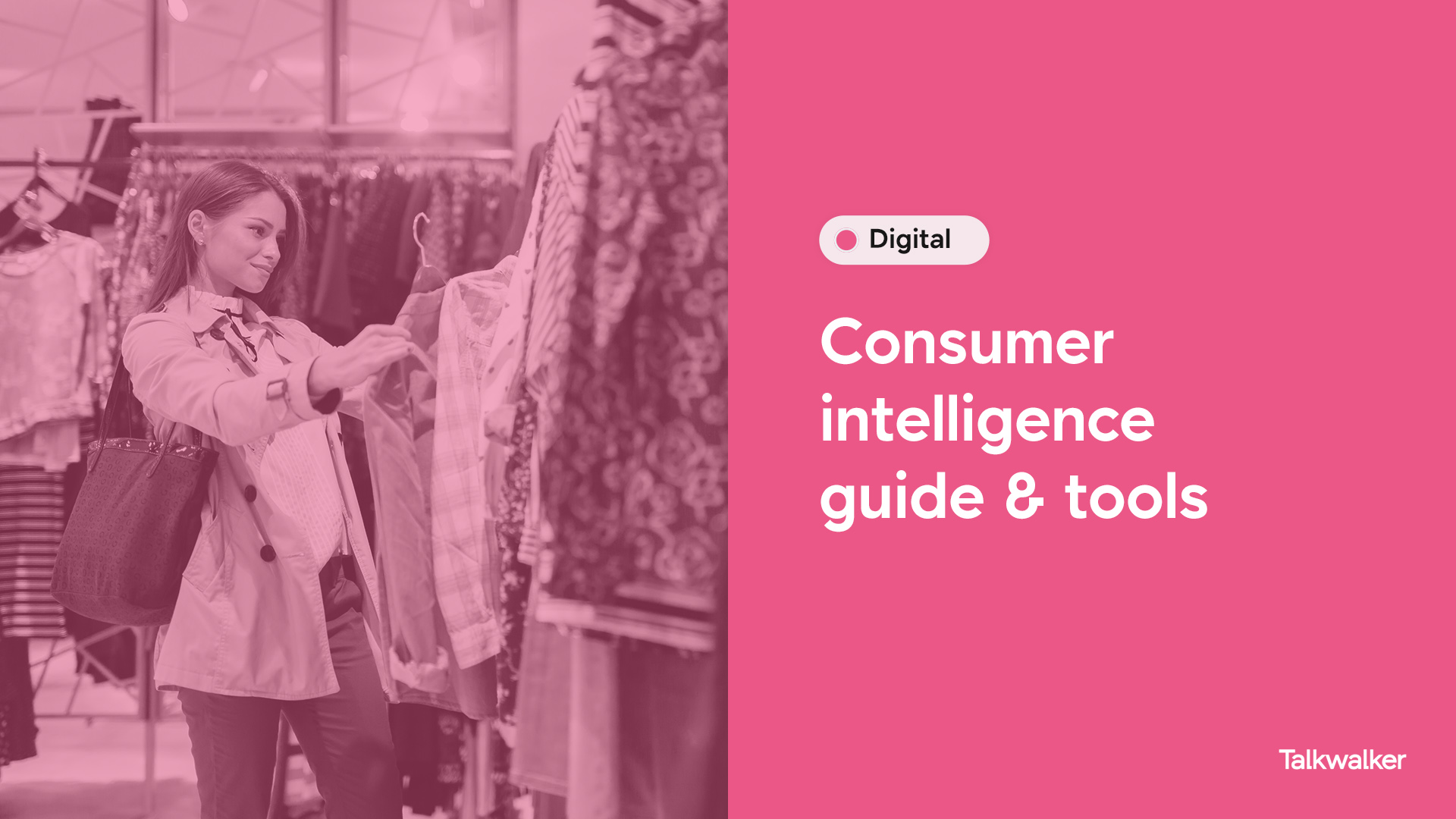 Consumer intelligence tools & guide
