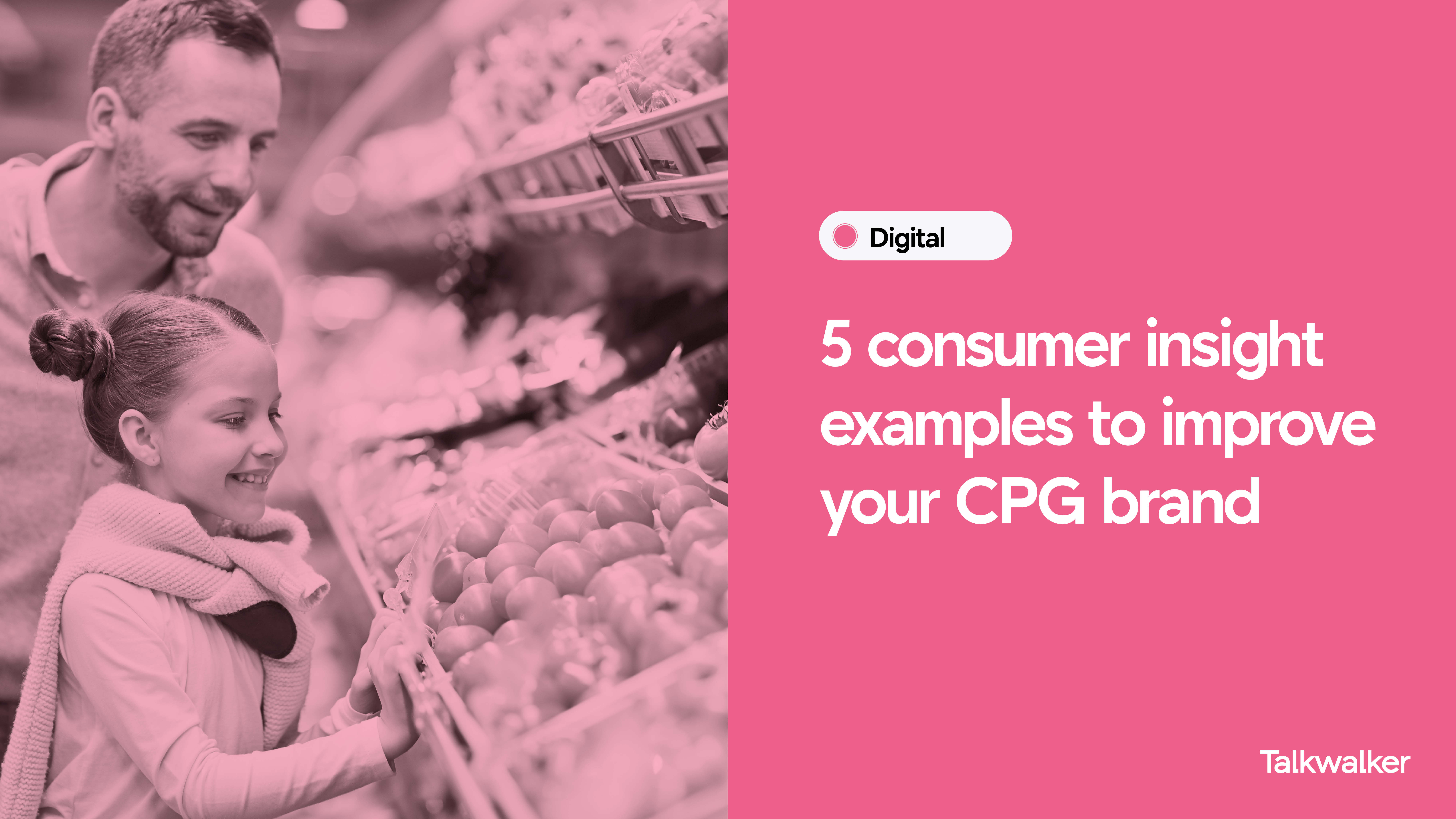 5 consumer insight examples to improve your CPG brand