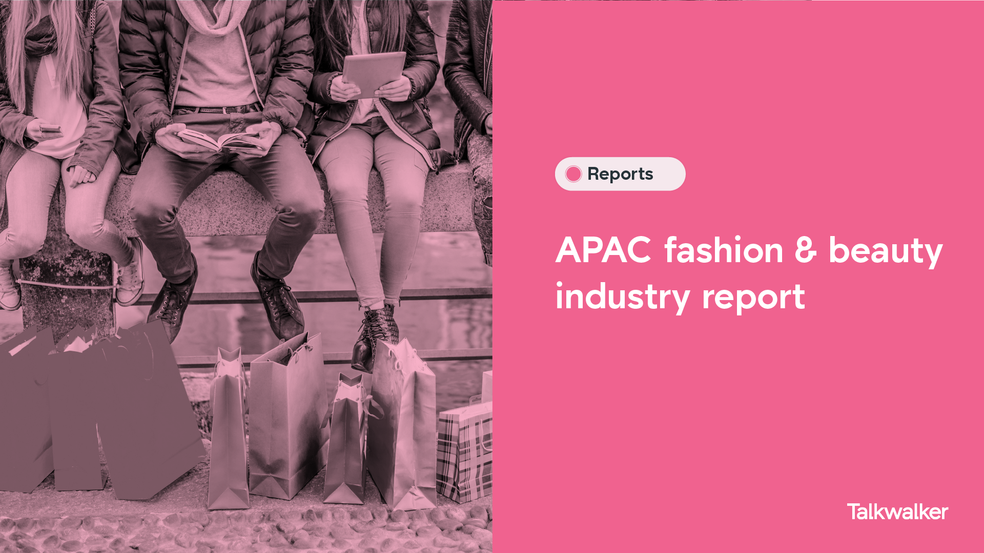 APAC Trend report: Fashion & Beauty industry