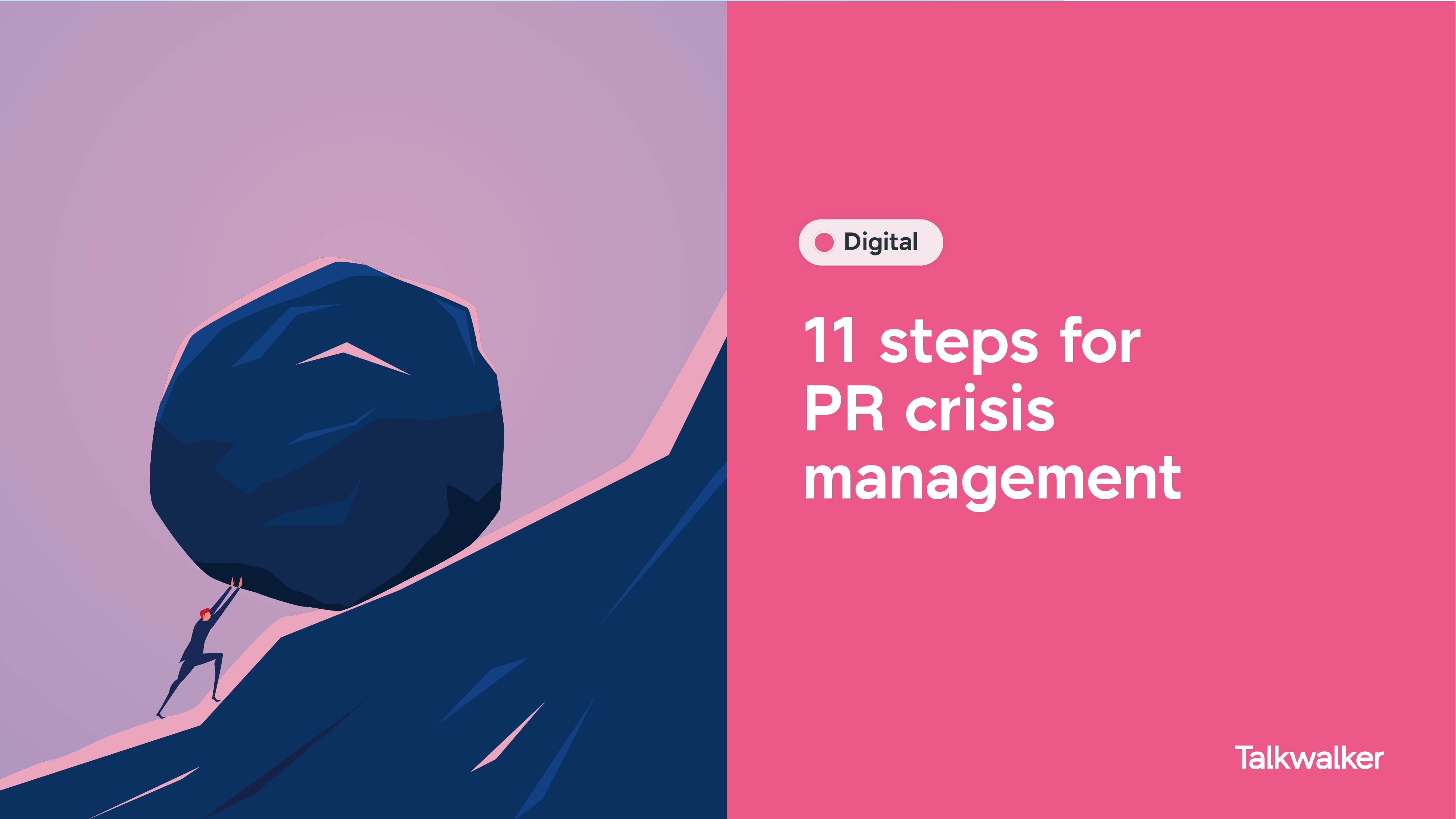 11 steps for PR crisis management - image shows a person pushing a boulder up a steep hil.