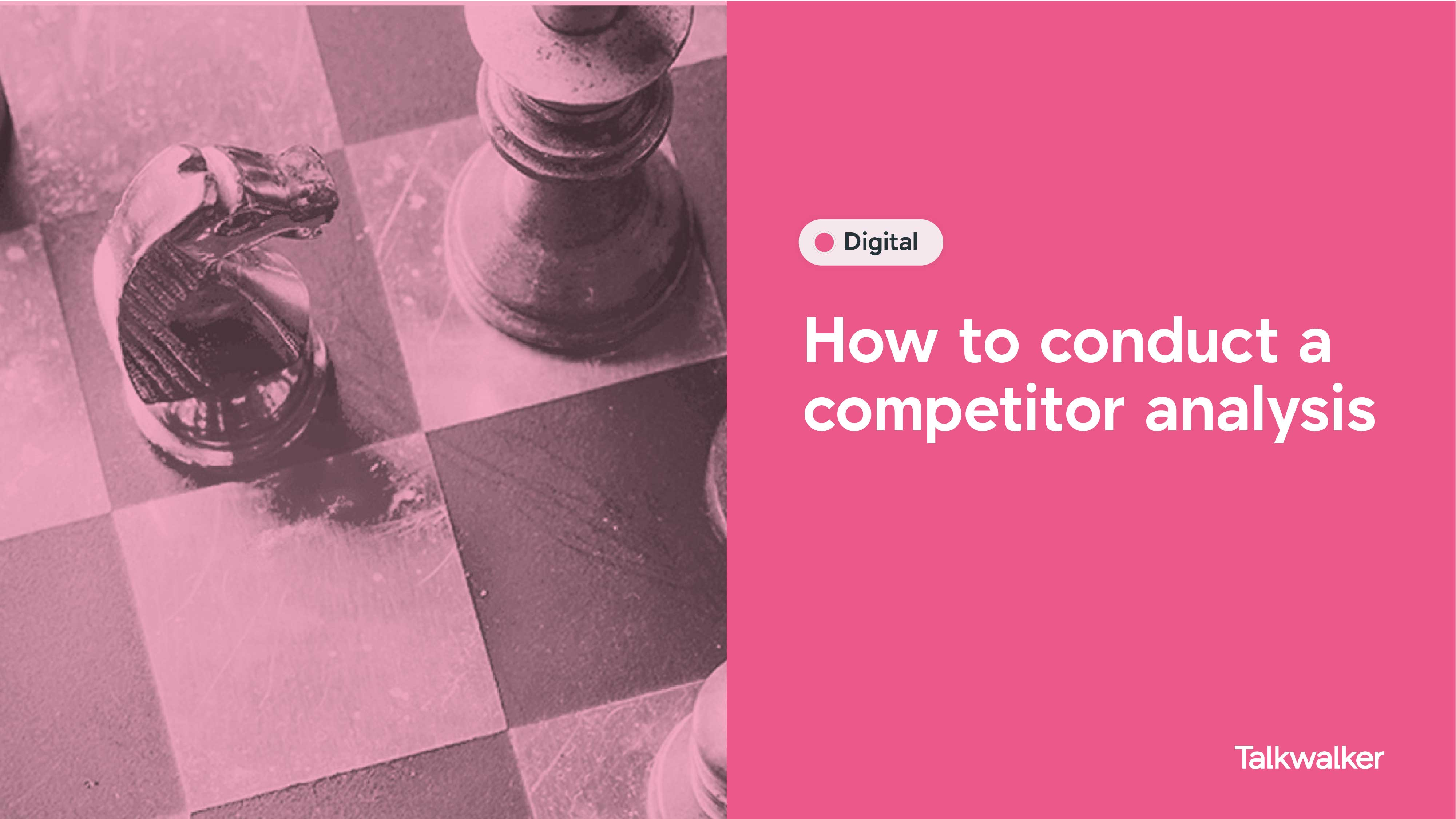 How to conduct a competitor analysis - chess board with pieces