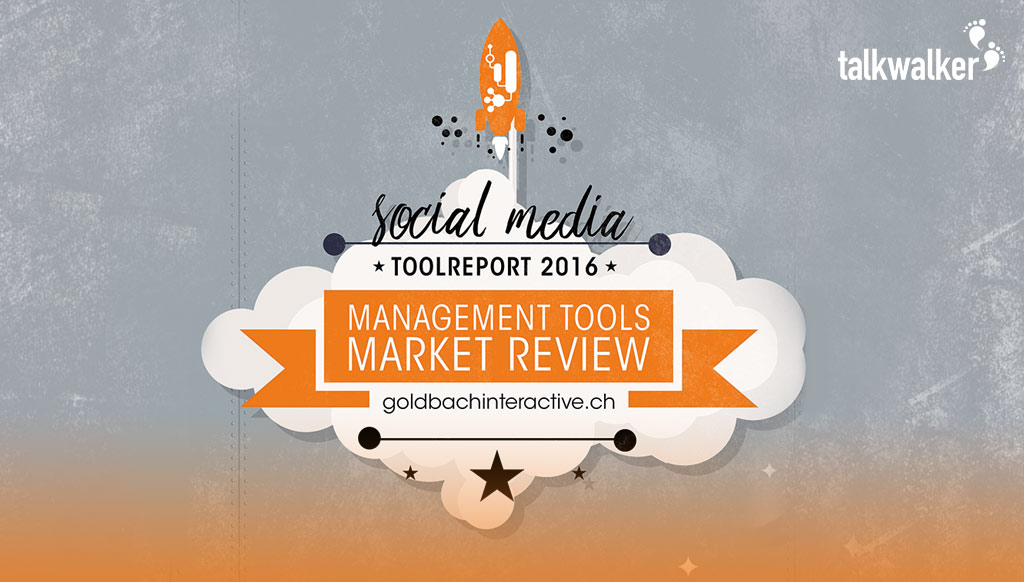 Talkwalker+Hootsuite leader for social media publishing & analytics - Goldbach tool report 2016