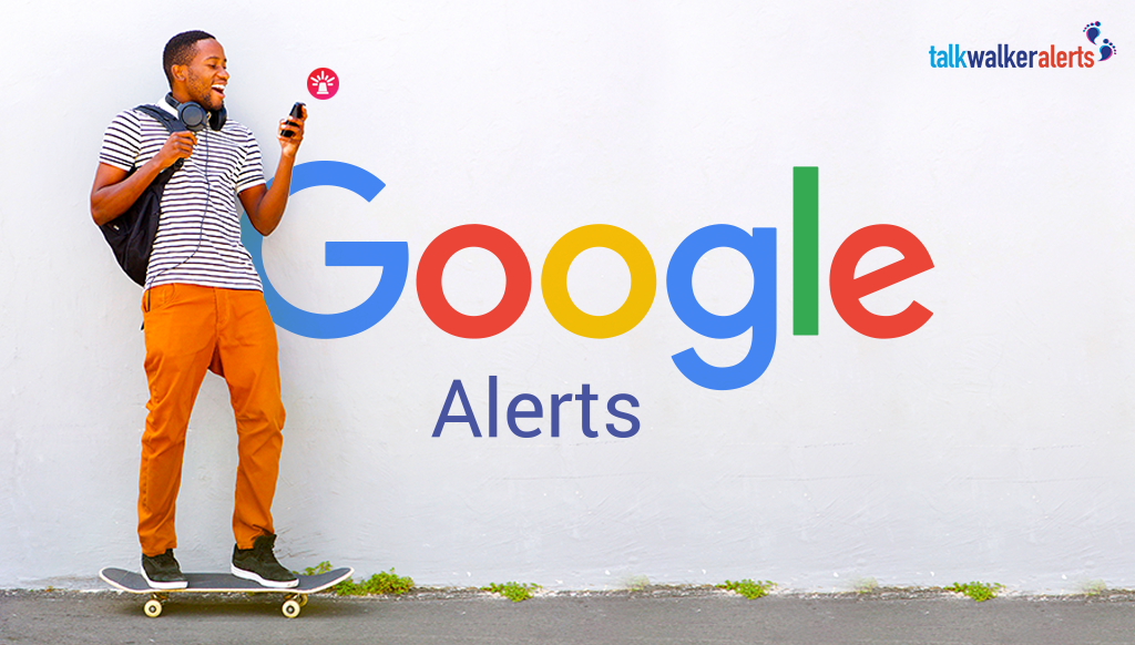 How to set up google alerts and monitor the web for free