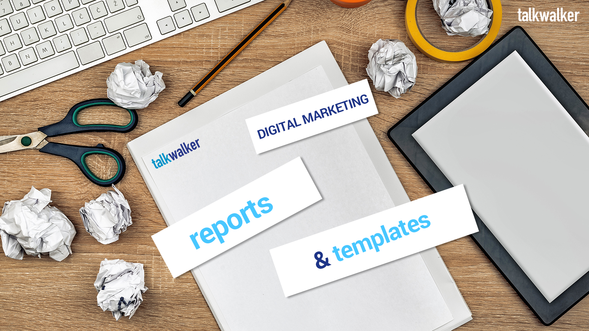 Digital marketing reports and templates