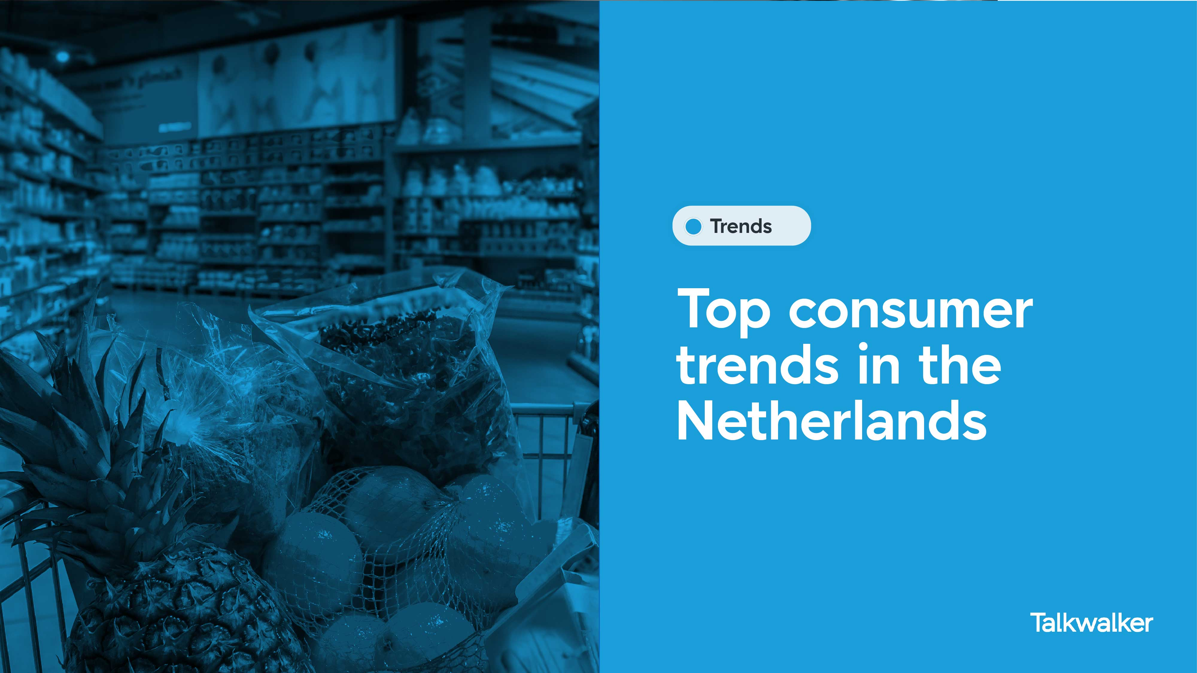 Adapting to shifting consumer trends in the Netherlands requires access to real-time conversational data