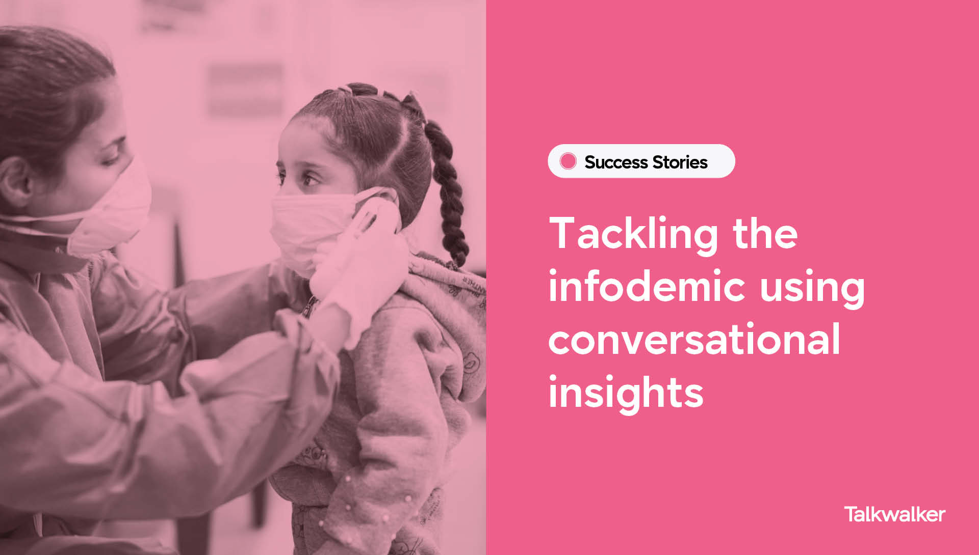 Tackling the infodemic using conversational insights - Case Study of UNICEF Response in MENA