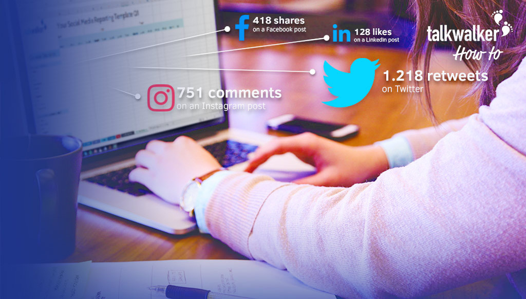 The Social Media Reporting Template for B2B Marketers