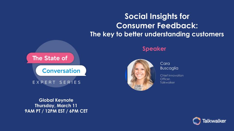 This talkwalker webinar replay includes representatives from Kraft Heinz and Forrester. The topic is better understanding customers through conversational data.