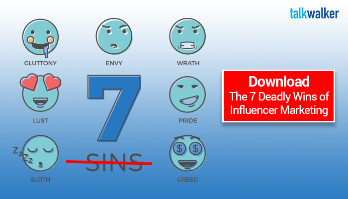 Download 7 deadly wins to influencer marketing