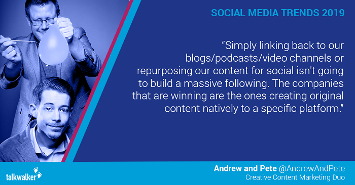 Social media trends 2019 Andrew and Pete
