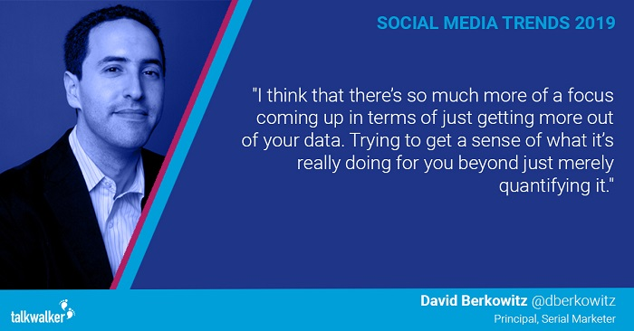 Social media trends 2019 David Berkowitz