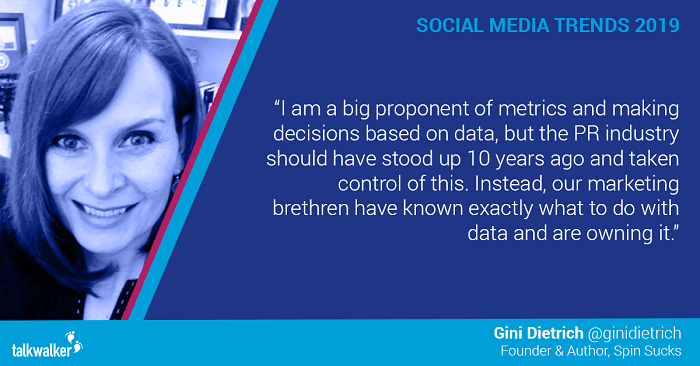 Social media trends 2019 Gini Dietrich