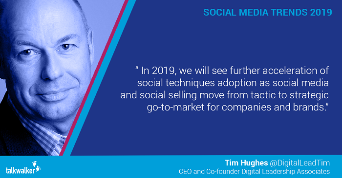 Social media trends 2019 Tim Hughes