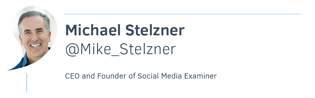 Michael Stelzner, Social Media Examiner