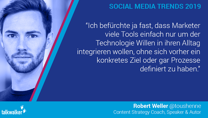 Robert Weller Social Media Trends 2019