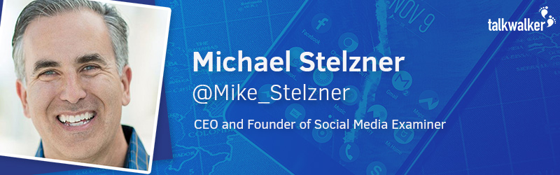 Michael Stelzner Social Media Examiner Tendances 2017